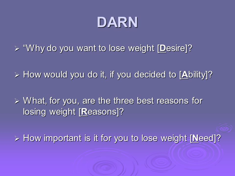 DARN Why do you want to lose weight [Desire]